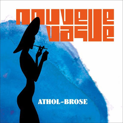 "NOUVELLE VAGUE ""Athol Brose"" (Cocteau Twins cover)"