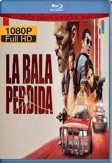 Bala Perdida (2020) [1080p Web-Dl] [Latino-Inglés] [GoogleDrive] RafagaHD