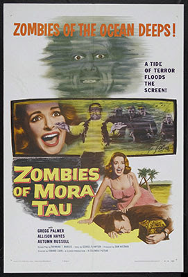 Zombies of Mora Tau (1957), una curiosa película dirigida por Edward L. Cahn