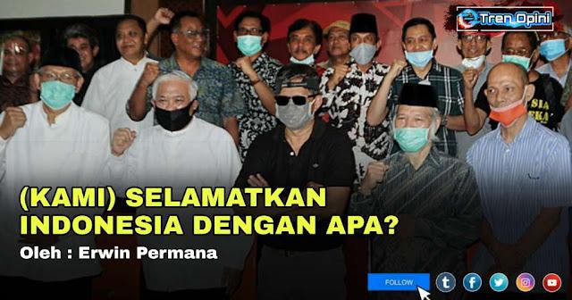 Koalisi Aksi Menyelamatkan Indonesia (KAMI), nama koalisi cair yang baru saja dideklarasikan oleh sejumlah tokoh bangsa pada Hari Ahad (2 Agustus 2020).