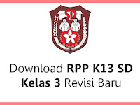Download RPP K13 SD Kelas 3 Revisi Baru