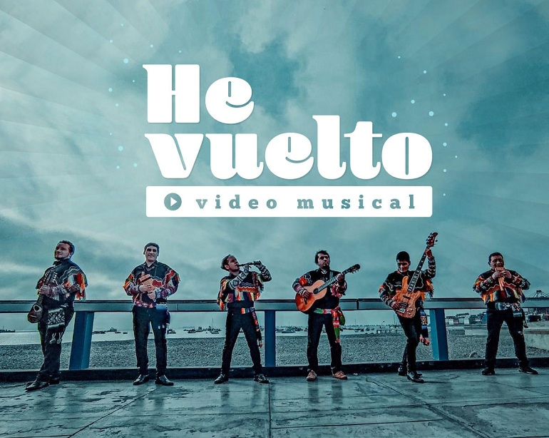 "Grupo Wayanay presenta ""He Vuelto"" su nuevo tema musical"