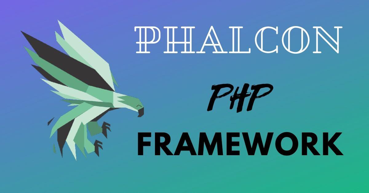 Phalcon PHP framework