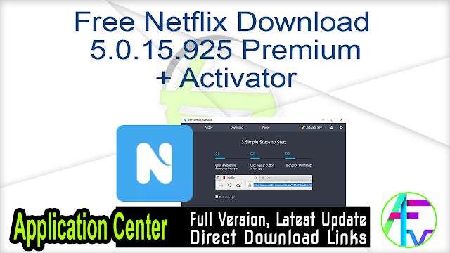 Free Netflix Download 5.0.15.925 Premium + Activator