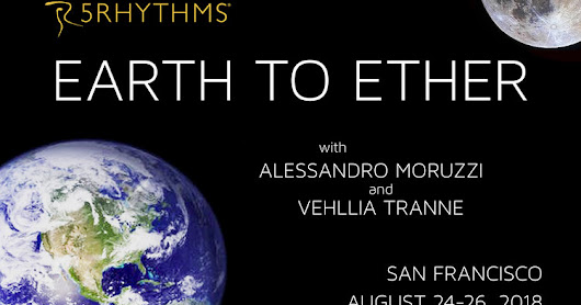 EARTH TO ETHER: 5Rhythms Workshop