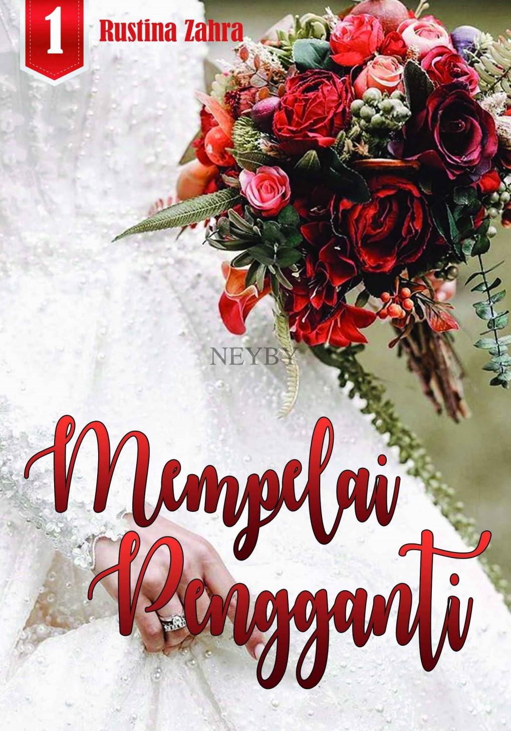 Novel : Mempelai Pengganti - Rustina Zahra