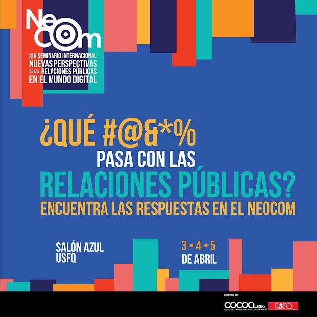 NeoCom 2019 el evento clave para entender las Relaciones Públicas en la era digital