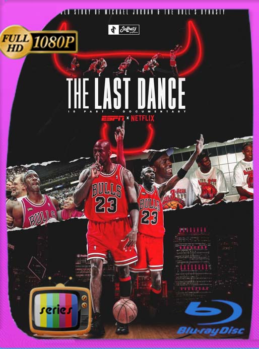 El último baile (The Last Dance) (2020) Temporada 1 HD [1080p] Latino [GoogleDrive] SilvestreHD