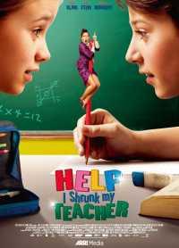 Help, I Shrunk My Teacher 2015 Dual Audio Hindi Dubbed 300mb Movies