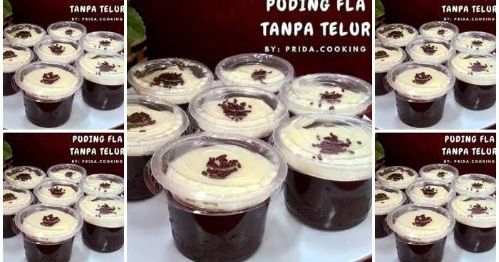 Resep Puding Coklat Fla Susu Vanilla Tanpa Telur Bisa Untuk Cattering