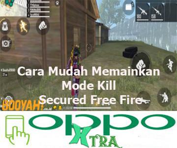 Cara Mudah Memainkan Mode Kill Secured Free Fire