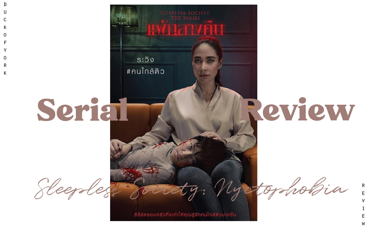 Review Serial Thailand Sleepless Society Nyctophobia