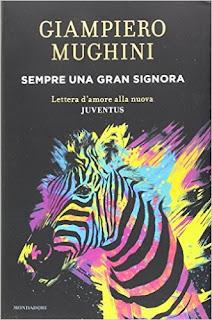 Sempre Una Gran Signora. Lettera D'amore Alla Nuova Juventus PDF