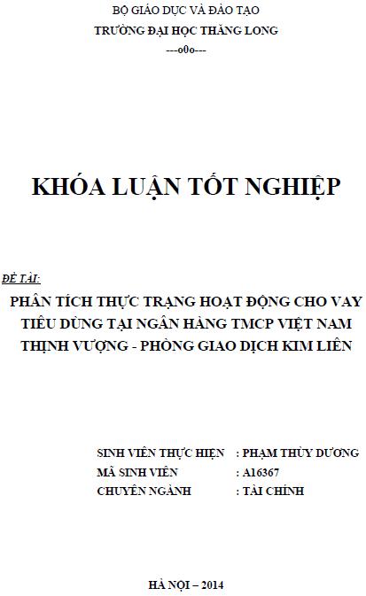Phân tích thực trạng hoạt động cho vay tiêu dùng tại Ngân hàng TMCP Việt Nam Thịnh Vượng phòng giao dịch Kim Liên