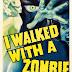 Curiosidades: I Walked with a Zombie 1943 - Horror Hazard