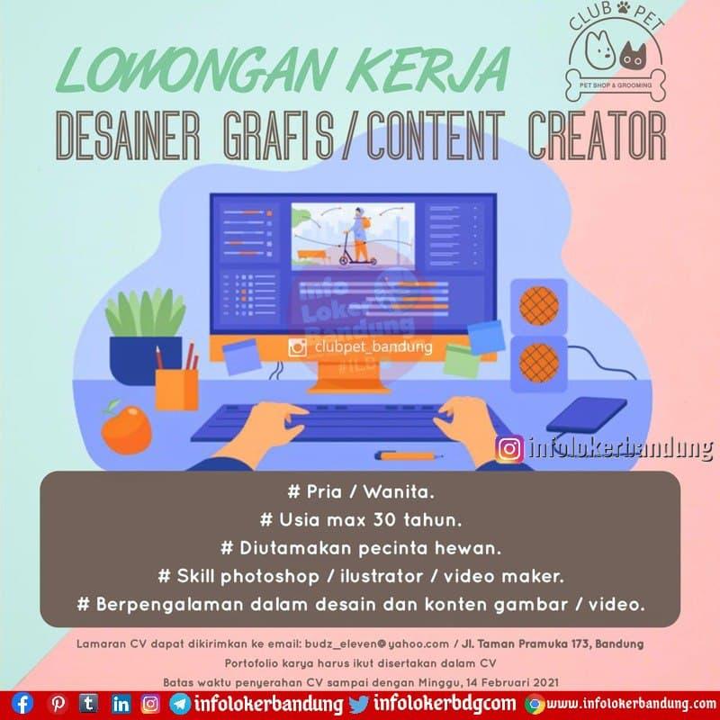 Lowongan Kerja Desainer Grafis / Content Creator Club Pet Bandung Februari 2021