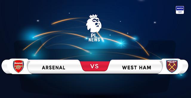 Arsenal vs West Ham Prediction & Match Preview