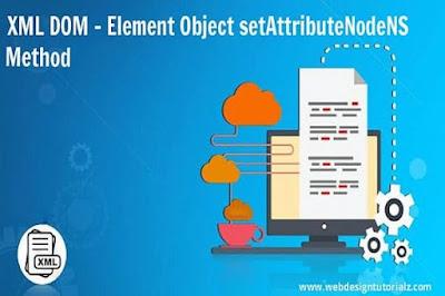 XML DOM - Element Object setAttributeNodeNS Method