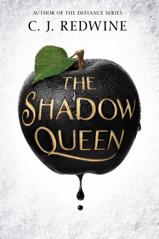 The Shadow Queen Ravenspire C J Redwine