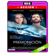 Premonición (2017) WEB-DL 720p Audio Dual Latino-Ingles