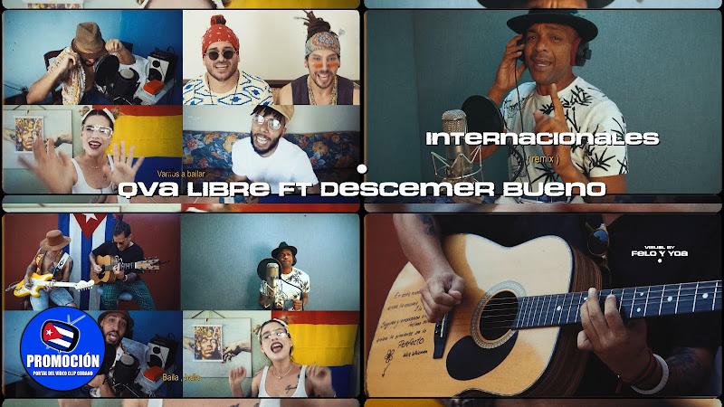 Qva Libre & Descemer Bueno - ¨Internacionales¨ (remix) -  Videoclip - Dirección: Felo - Yoa. portal Del Vídeo Clip Cubano. Música cubana. Cuba.