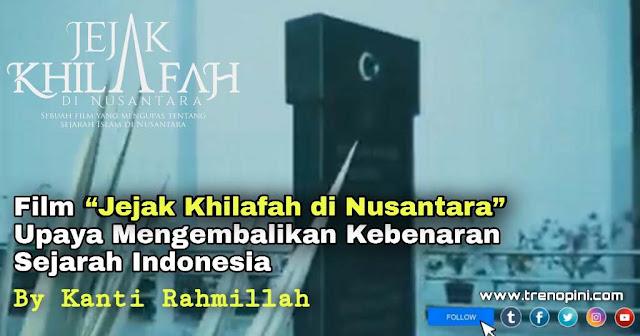"""Salah satu tujuan dibuatnya film bertajuk """"Jejak Khilafah di Nusantara"""" atau disingkat JKDN, menurut Nicko Pandawa, writer sekaligus director film JKDN adalah untuk membongkar konsep batil """"Islam Nusantara""""."""