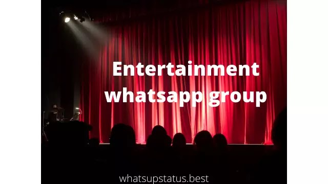 Entertainment Whatsapp Group Links(1000% Working)