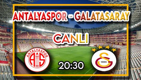 Antalyaspor - Galatasaray taraftarium24 canlı maç izle