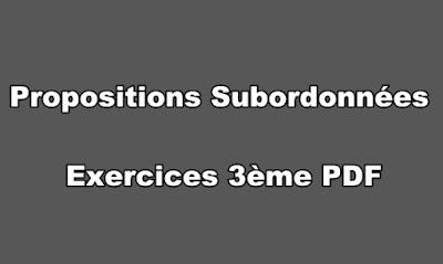 Propositions Subordonnées Exercices 3ème PDF