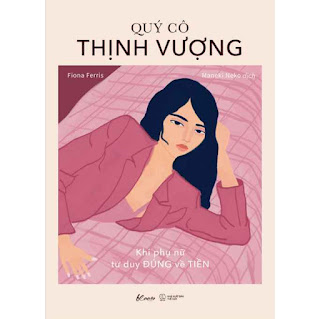 Quý Cô Thịnh Vượng - Khi Phụ Nữ Tư Duy Đúng Về Tiền ebook PDF EPUB AWZ3 PRC MOBI
