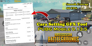 Cara Setting GFX Tool PUBG Mobile 0.13.5 Smooth Extreme 60 FPS