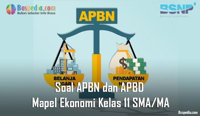 Soal APBN dan APBD Mapel Ekonomi Kelas 11 SMA/MA