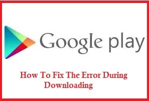 play store, downloading, apps, fix