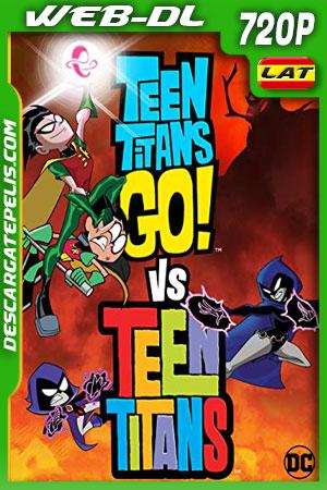 Teen Titans Go! Vs. Teen Titans (2019) 720p WEB-DL Latino – Ingles