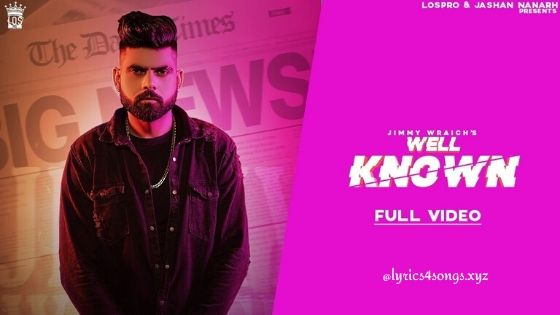 WELL KNOWN LYRICS –  Jimmy Wraich  | Punjabi Song  | Lyrics4Songs.xyz