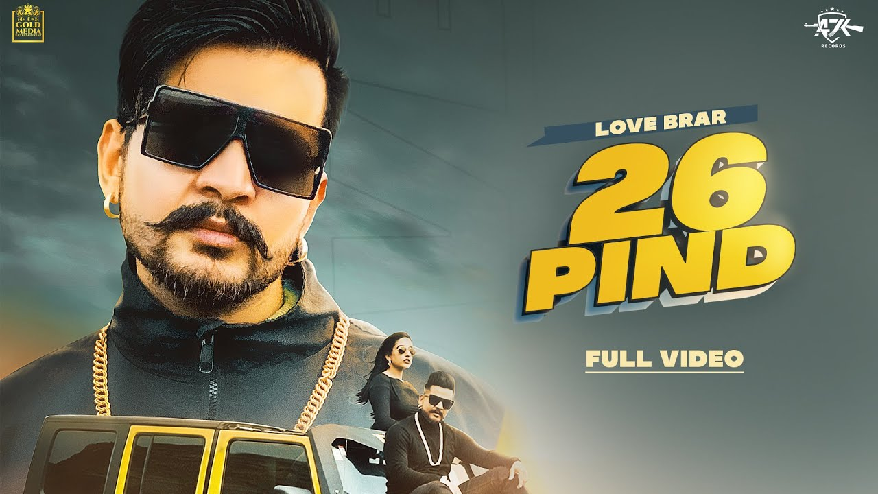 26 Pind Lyrics Love Brar X Afsana Khan
