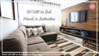 Produk TV LED 32 Inch Berkualitas dengan Harga Murah dari Panasonic
