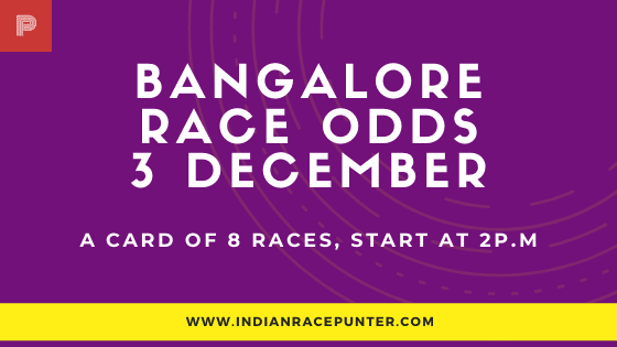 Bangalore Race Odds 3 December