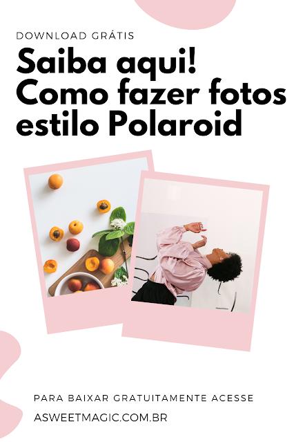 Fotos do Instagram em Polaroid