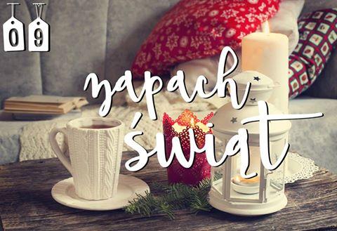 ❄ 9 Zapach Świąt | Blogmas ❄