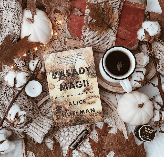 """Zasady magii"" - Alice Hoffman"