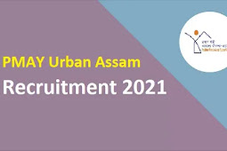 PMAY Urban Assam Recruitment 2021   13 Project Officer & Manager Posts