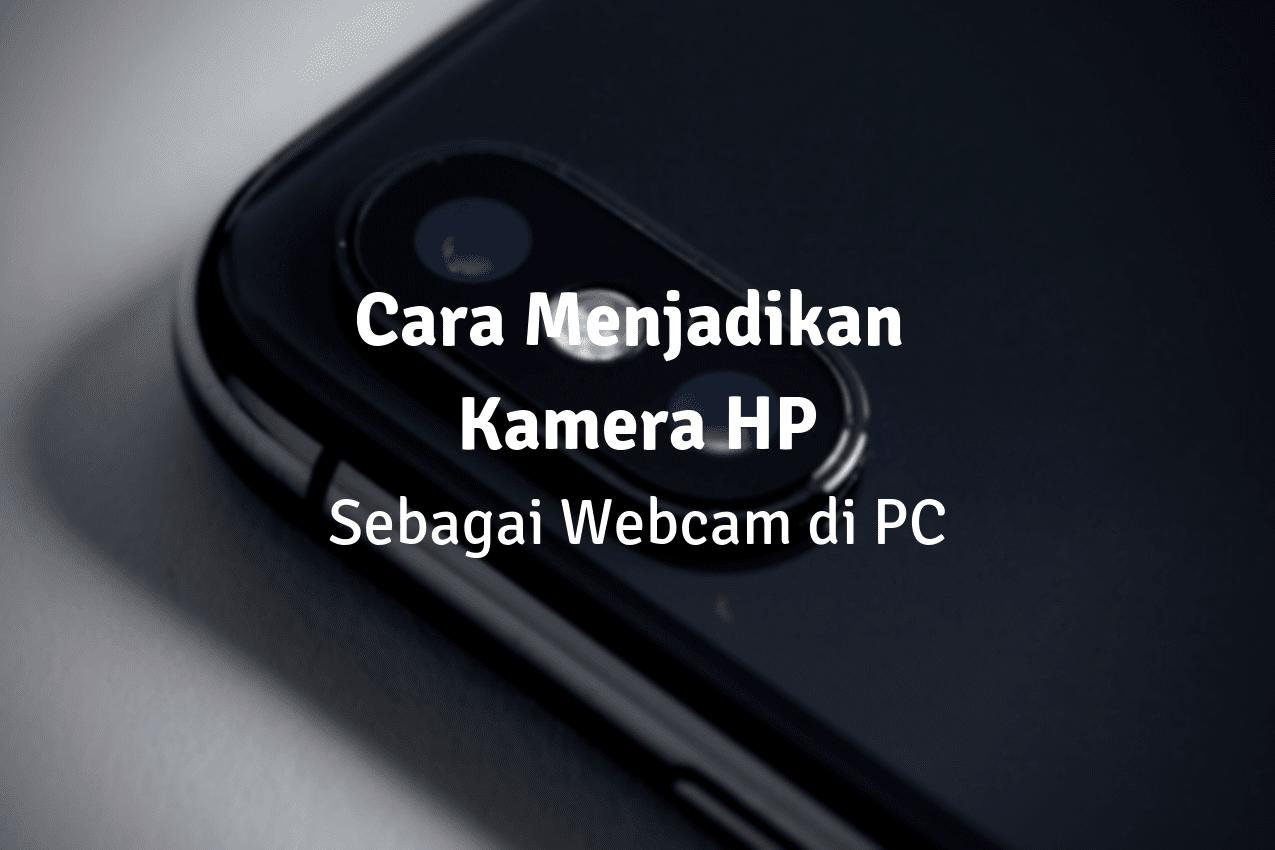 cara menghubungkan kamera hp ke pc dengan usb