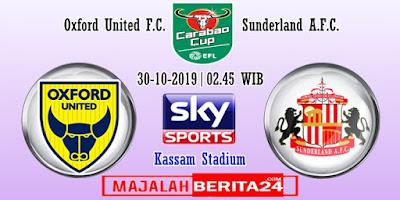 Prediksi Oxford United vs Sunderland — 30 Oktober 2019