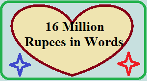16 Million Rupees In Words