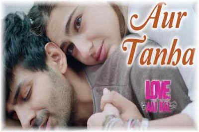 Aur Tanha Lyrics-Love Aaj Kal