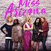 Sinopsis film Miss Arizona (2018)