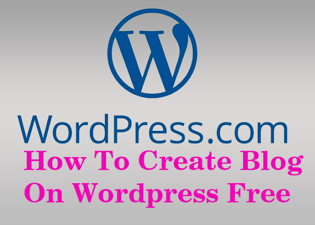 How To Start WordPress Blog For Free In Hindi