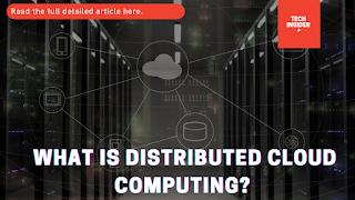 What Is Distributed Cloud Computing?