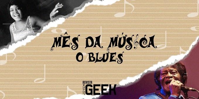 Mês da Música: Blues